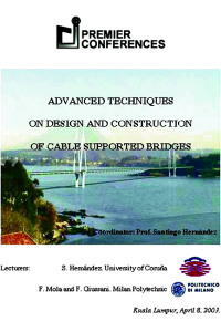 Advanced techniques on design and construction of cable supported bridges