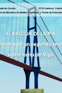 El balcón de la ría. Propuesta de un segundo puente sobre la ría de Vigo