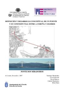 Ponte dos Miradoiros. Definición y desarrollo conceptual de un puente y su conexión vial entre A Coruña y Oleiros