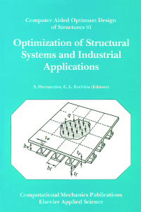 Optimization of structural systems and industrial applications