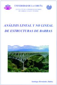 Análisis lineal y no lineal de estructuras de barras