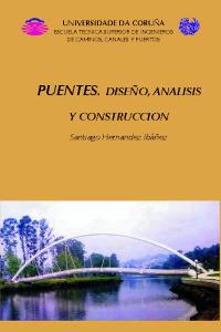 Puentes. Diseño, análisis y construcción