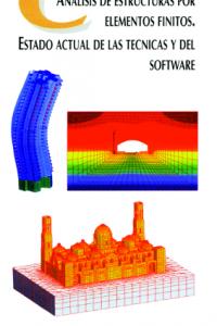 Análisis de estructuras por elementos finitos. Estado actual de las técnicas y d
