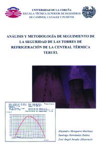Análisis y metodología de seguimiento de la seguridad de las torres de refrigeración de la central térmica Teruel