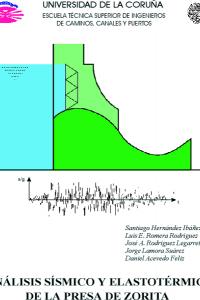 Análisis sísmico y elastotérmico de la presa de Zorita