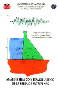 Análisis sísmico y termoelástico de la presa de Entrepeñas