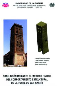 Simulación mediante elementos finitos del comportamiento estructural de la Torre de San Martín