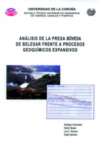 Análisis de la presa bóveda de Belesar frente a procesos geoquímicos expansivos