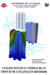 Análisis estático y sísmico de un edificio de 32 plantas en Benidorm