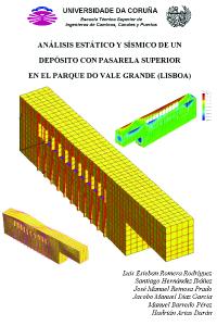 Análisis estático y sísmico de un depósito con pasarela superior en el parque do Vale Grande (Lisboa)