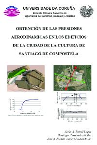 Obtención de las presiones aerodinámicas en los edificios de la Ciudad de la Cultura de Santiago de Compostela