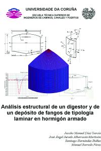 Análisis estructural de un digestor y de un depósito de fangos de tipología laminar en hormigón armado