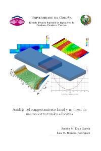 Análisis del comportamiento lineal y no lineal de uniones estructurales adhesivas