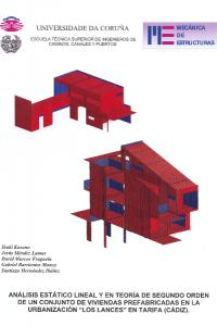 """Análisis estático lineal y en teoría de segundo orden de un conjunto de viviendas prefabricadas en la urbanización """"Los lances"""" en Tarifa (Cádiz)"""