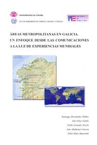 Áreas metropolitanas en Galicia. Un enfoque desde las comunicaciones a la luz de experiencias mundiales