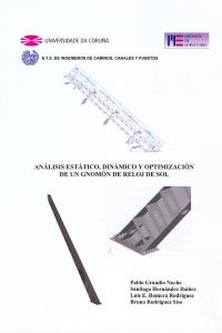 Análisis estático, dinámico y optimización de un gnomon de reloj de sol