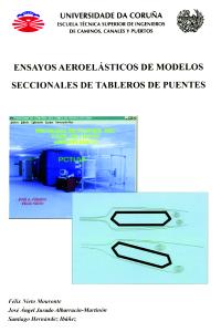 Ensayos aeroelásticos de modelos seccionales de tableros de puentes