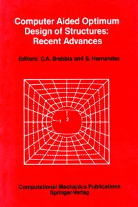 Computer aided optimum design of structures: recent advances
