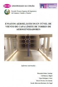 Ensayos aeroelásticos en el túnel de viento de capa límite de torres de aerogeneradores