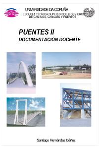 Puentes II. Diseño, análisis y construcción