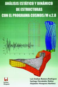 Análisis estático y dinámico de estructuras con el programa COSMOS/M v2.8