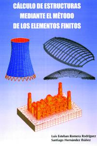 Cálculo de estructuras mediante el método de los elementos finitos