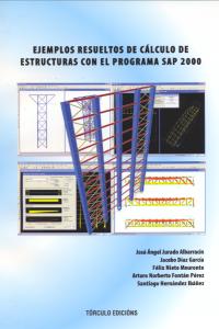 Ejemplos resueltos de cálculo de estructuras con el programa SAP 2000