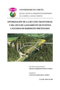 Optimización de la sección transversal y del pico de lanzamiento de puentes lanzados de hormigón pretensado