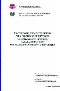 Un código de elementos finitos para problemas de contacto y materiales no lineales, para la simulación del proceso constructivo de túneles
